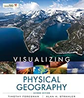 Visualizing Physical Geography by Timothy Foresman Alan H. Strahler(2012-01-11)