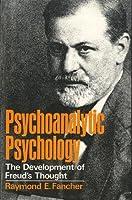 Psychoanalytic Psychology the Development of Freud