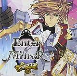 ドラマCD Enter the Mirror~騎士の物語~