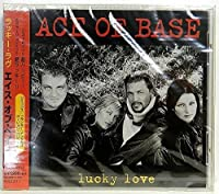 Lucky Love by Ace of Base (2001-11-06)