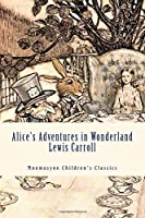 Alice's Adventures in Wonderland: Mnemosyne Children's Classics