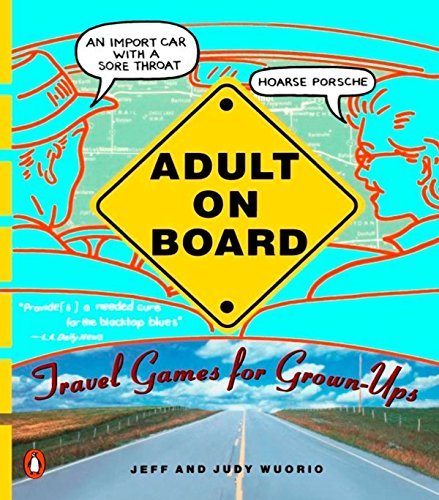 Download Adult on Board: Travel Games for Grown-Ups 014023408X