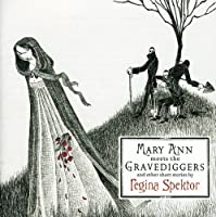 Mary Ann Meets the Gravediggers and Other Short Stories (CD & Region 2 DVD) by Regina Spektor (2006-02-14)