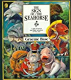 The Sign of the Seahorse: a Tale of Greed & High Adventure in Two Acts