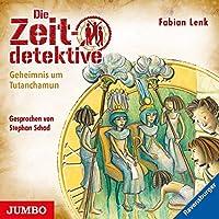 Die Zeitdetektive 05. Geheimnis um Tutanchamun: Ein Krimi aus dem alten Aegypten