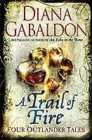 A Trail of Fire (Outlander Omnibus)