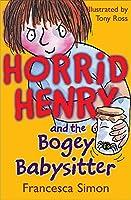 Bogey Babysitter: Book 9 (Horrid Henry)
