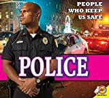 POLICE Police (People Who Keep Us Safe)