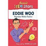 Aussie STEM Stars: Eddie Woo - Superstar Maths Teacher