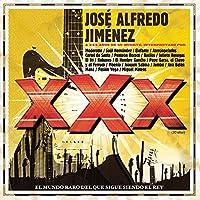 XXX-Jose Alfredo Jimenez