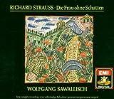 Strauss:Die Frau Ohne Schatten