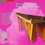 メキシコのマリンバ~マリンバ・ナンダヤパ