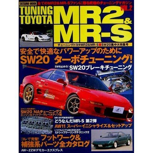 Tuning Toyota MR2&MR-S (Vol.2) (タツミムック)