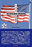 アメリカ人の本音 THE TRUTH ABOUT AMERICANS 画像