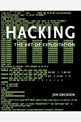 Hacking: The Art of Exploitation Paperback