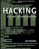 Hacking: The Art of Exploitation