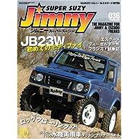 Jimny SUPER SUZY (ジムニースーパースージー) 2006年 10月号 [雑誌]