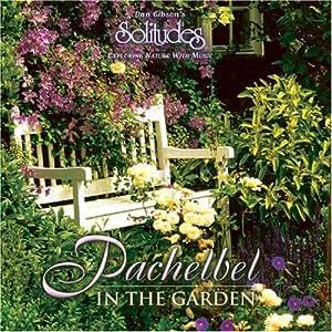 Pachelbel in the Garden [バッヘルベル・イン・ザ・ガーデン]