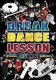 BREAK DANCE LESSON BEST No.1 [DVD]