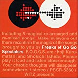 FREAKS OF GO GO SPECTATORS