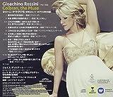 ロッシーニ:オペラ・アリア集 ~彼が愛したミューズ/コルブランに寄せた作品集 画像