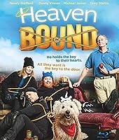Heaven Bound [Blu-ray]