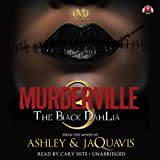 Murderville: The Black Dahlia (Murderville Trilogy, Book 3)(Library Edition)