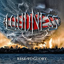 LOUDNESS『RISE TO GLORY  -8118-』【初回限定盤CD+ボーナスライヴDVD(伊藤政則氏による日本語解説書封入 歌詞対訳付)】