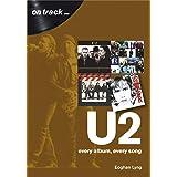 U2: Every Album, Every Song