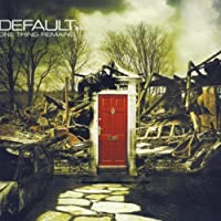 One Thing Remains by Default (2005-10-11)