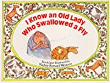 I Know an Old Lady Who Swallowed a Fly (Sing-Along Stories)