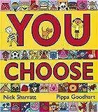You Choose! [ペーパーバック] / Pippa Goodhart (著); Nick Sharratt (イラスト); Corgi (刊)