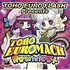 TOHO EURO MACH Remixies+[東方Project]