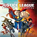 Justice League: Crisis On Two Earths - Soundtrack to the Animated Original Movie