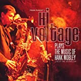 Plays the Music of Hank Mobley
