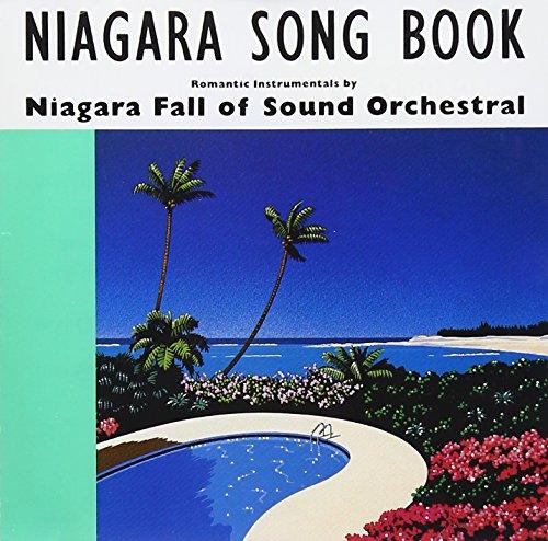 NIAGARA SONG BOOK 30th Editionの詳細を見る