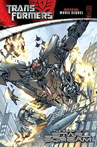 The Reign of Starscream (Transformers)の詳細を見る