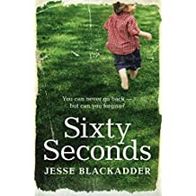 Sixty Seconds: A novel of hope