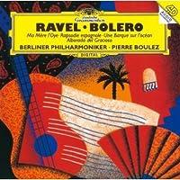ラヴェル:ボレロ、スペイン狂詩曲、バレエ「マ・メール・ロワ」、海原の小舟、道化師の朝の歌