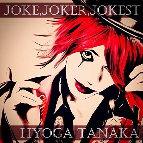 Joke, Joker, Jokest