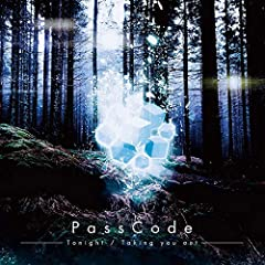 Taking you out♪PassCode