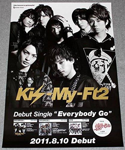 告知ポスター Kis-My-Ft2 キスマイ[Everybody Go]
