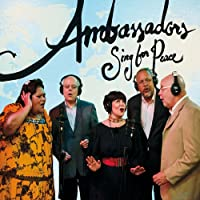 Ambassadors Sing for Peace