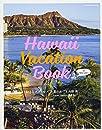 Hawaii Vacation Book for Oahu Lovers おとなスタイル×赤澤かおり&内野亮(Travel Hawaii委員会) (講談社 MOOK)