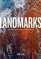 Landmarks: The Public Art Program of the University of Texas at Austin: 2008-2018