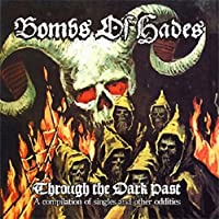 Through the Dark Past by BOMBS OF HADES (2014-02-04)