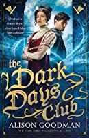 The Dark Days Club: A Lady Helen Novel