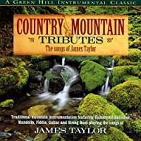 Country Mountain Tribute: James Taylor