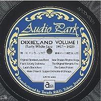 アーリー・ホワイト・ジャズ デキシーランド 第1集(1917〜1923) [APCD-6001] Early White Jazz DIXIELAND VOLUME 1 (1917〜1923)