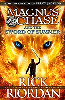 Magnus Chase and the Sword of Summer (Book 1) (Magnus Chase and the Gods of Asgard) by [Riordan, Rick]